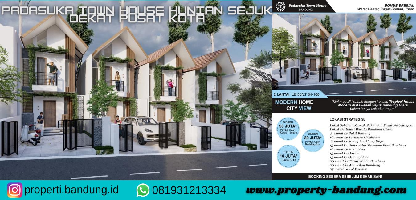 Padasuka Town House Hunian di Kawasan Cafe Villa Bandung Utara dan Dekat Pusat Kota
